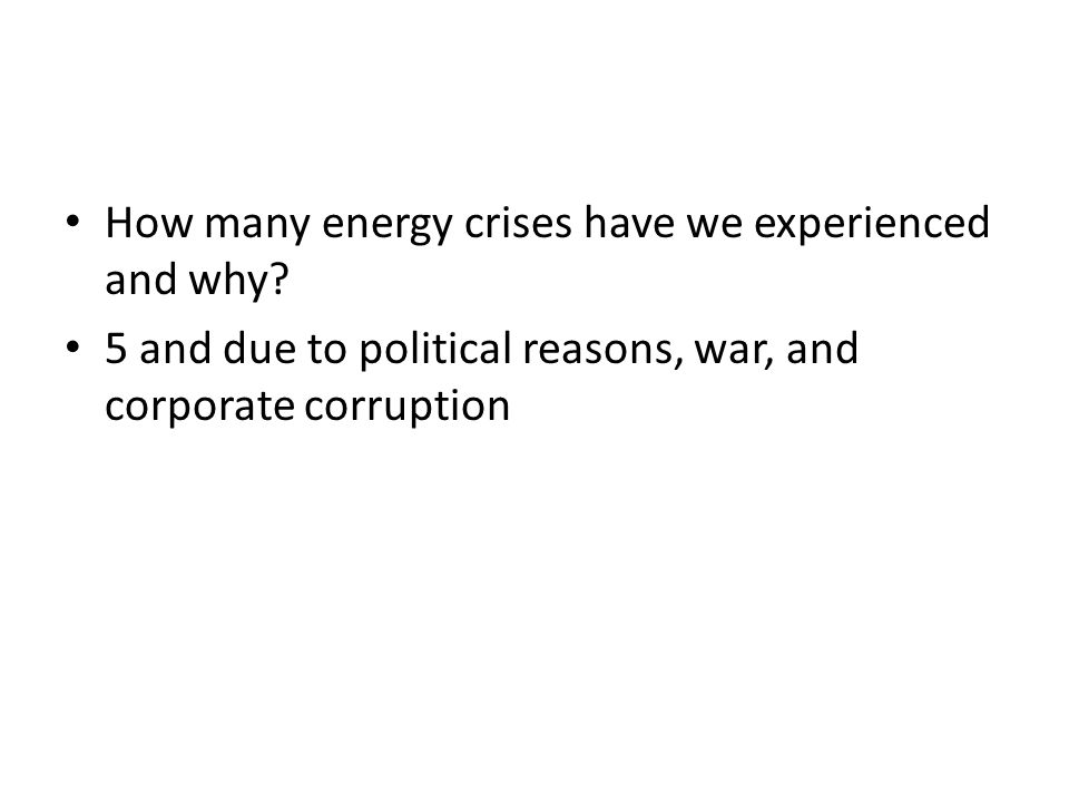 How many energy crises have we experienced and why