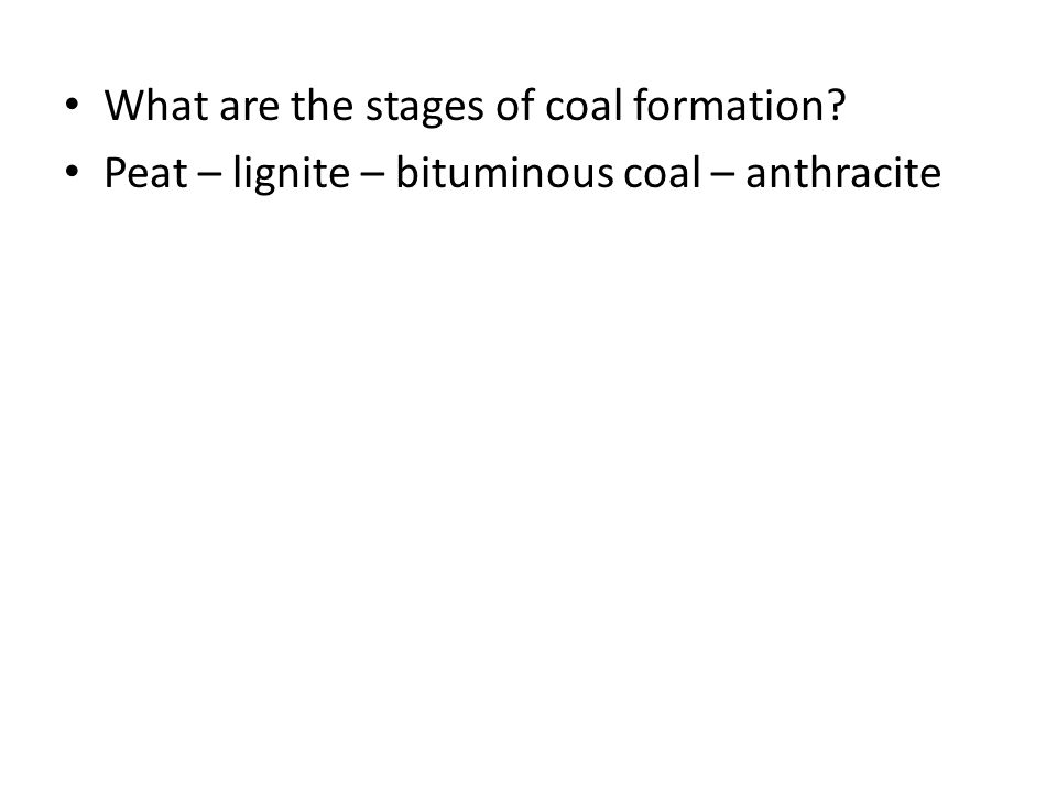 What are the stages of coal formation