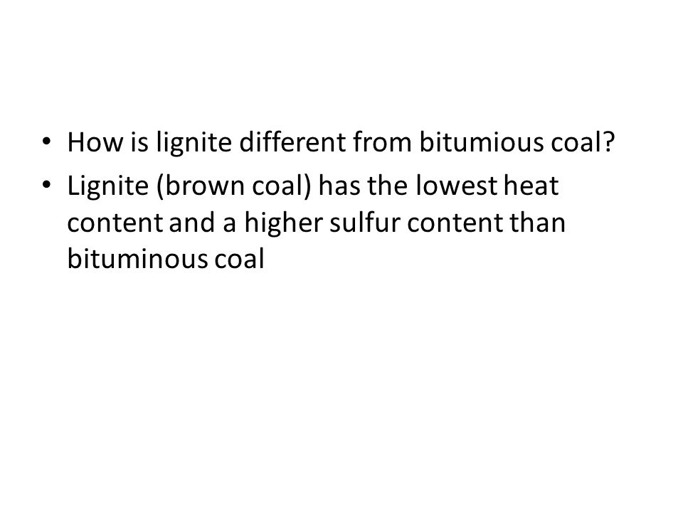 How is lignite different from bitumious coal