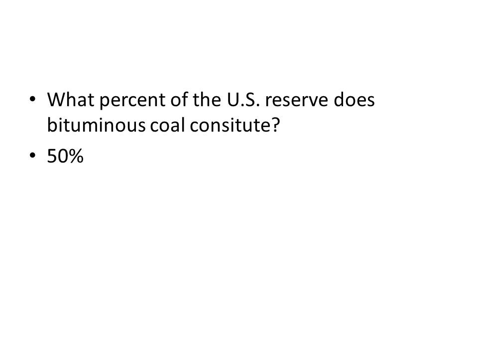 What percent of the U.S. reserve does bituminous coal consitute