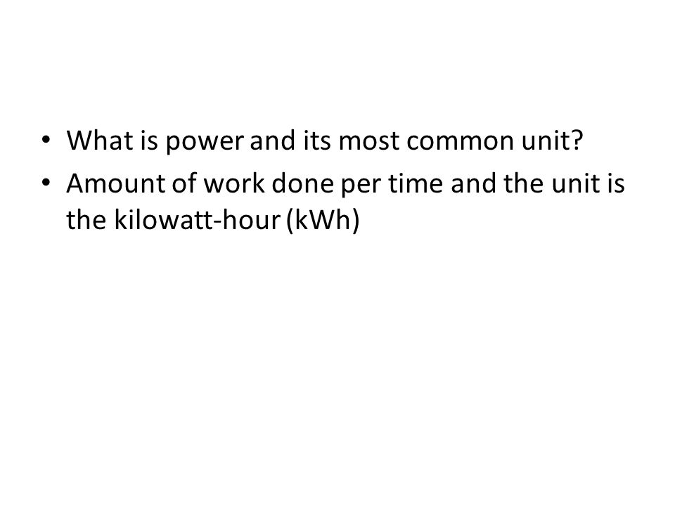 What is power and its most common unit