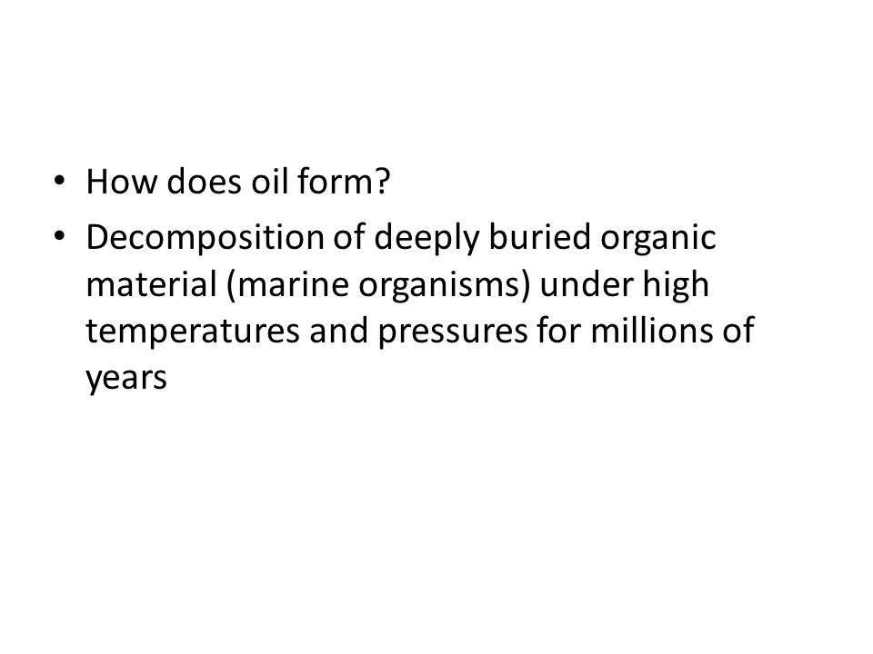 How does oil form.
