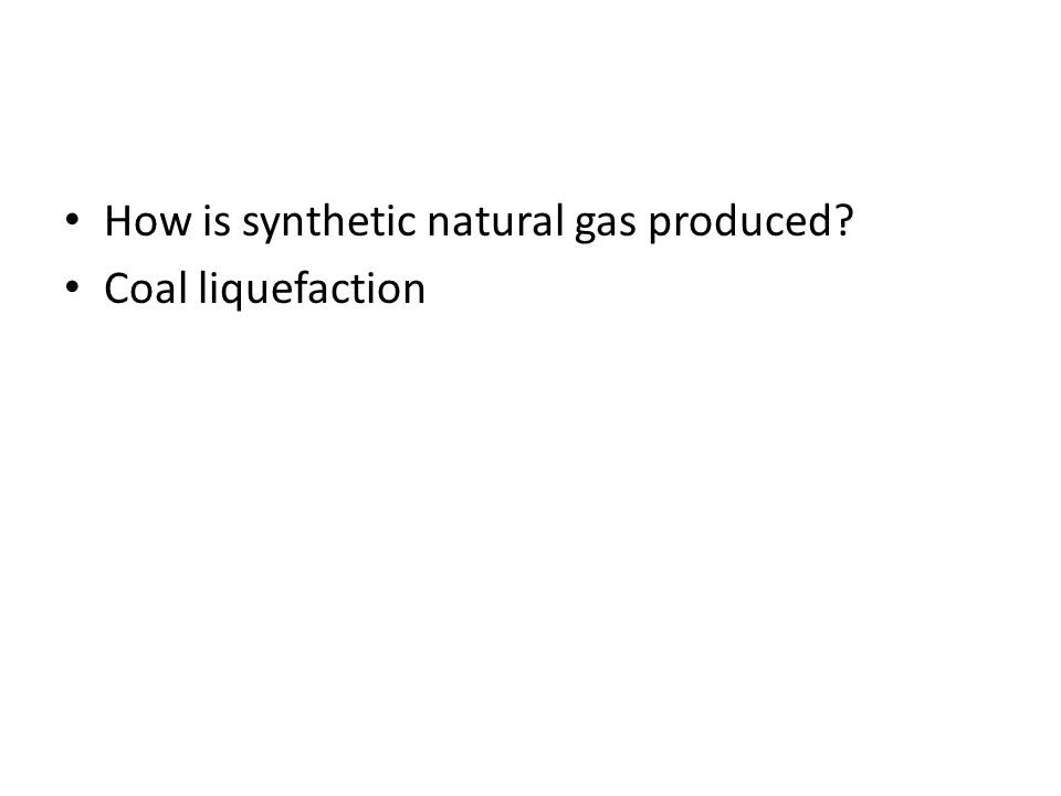 How is synthetic natural gas produced