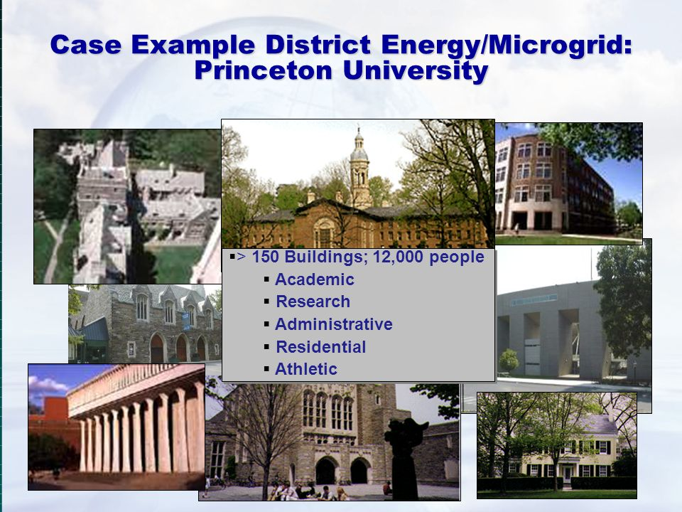 Case Example District Energy/Microgrid: Princeton University