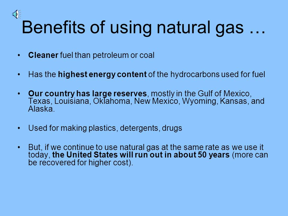 Benefits of using natural gas …