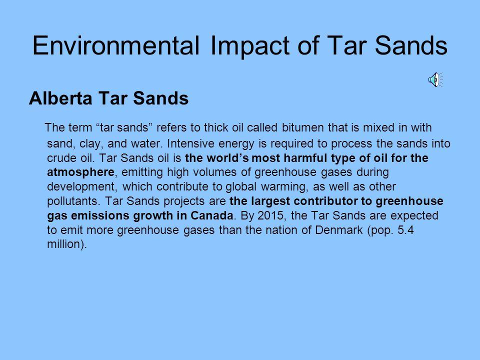 Environmental Impact of Tar Sands