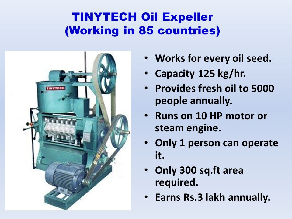 TINYTECH Oil Expeller (Working in 85 countries)