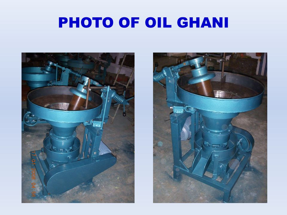 PHOTO OF OIL GHANI