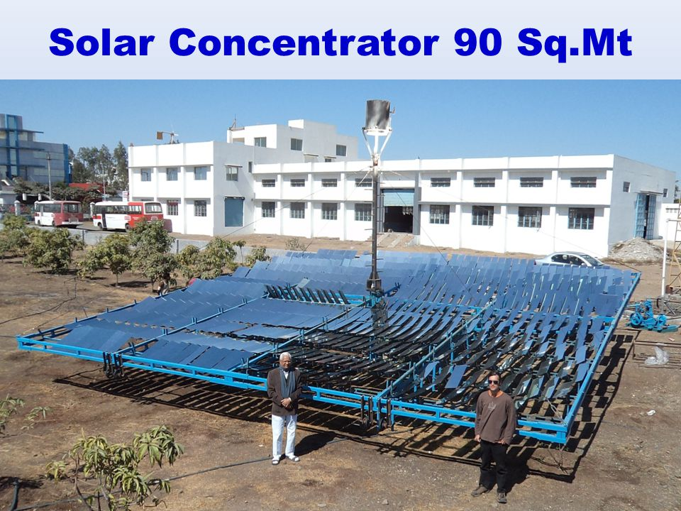 Solar Concentrator 90 Sq.Mt