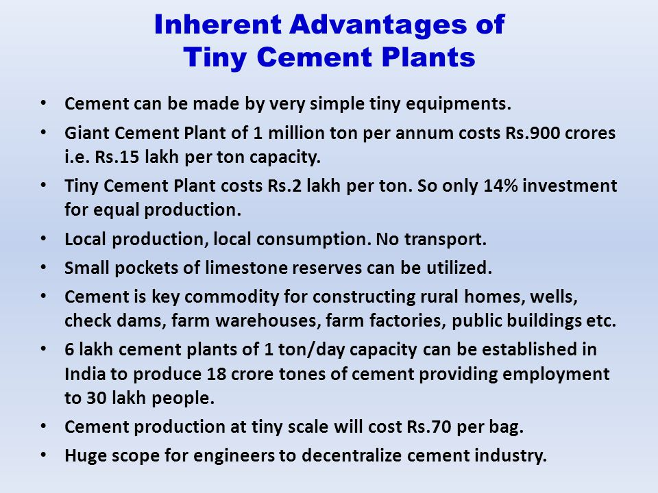 Inherent Advantages of Tiny Cement Plants