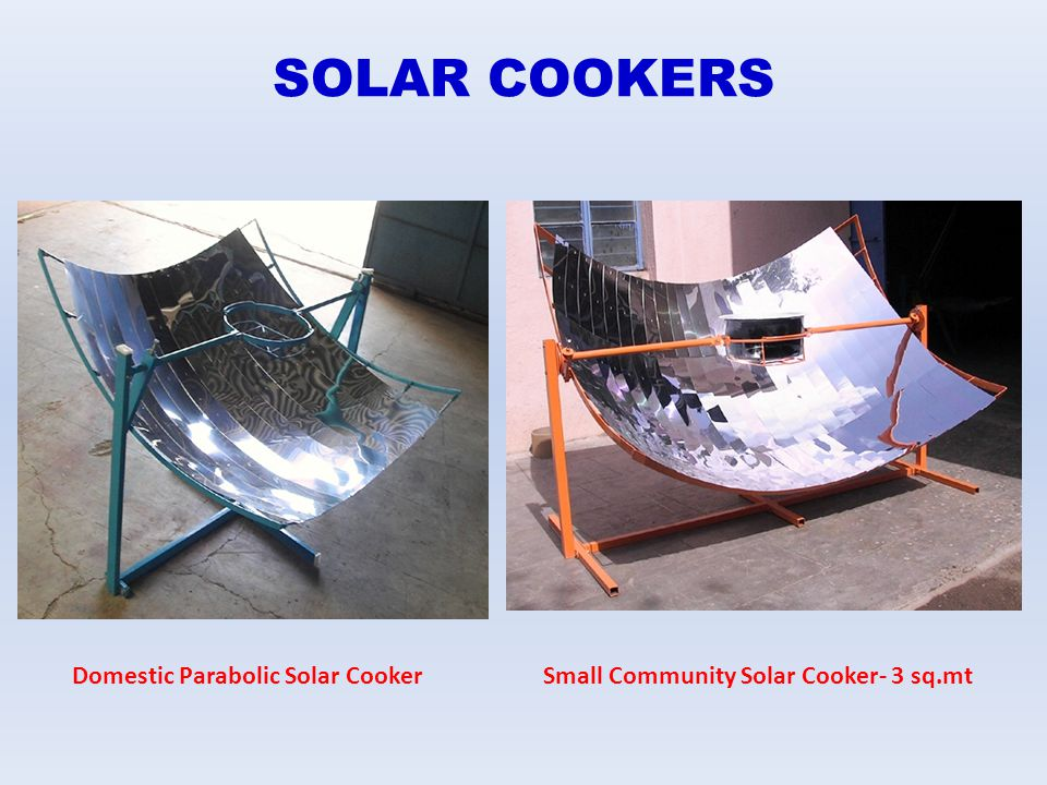 SOLAR COOKERS Domestic Parabolic Solar Cooker