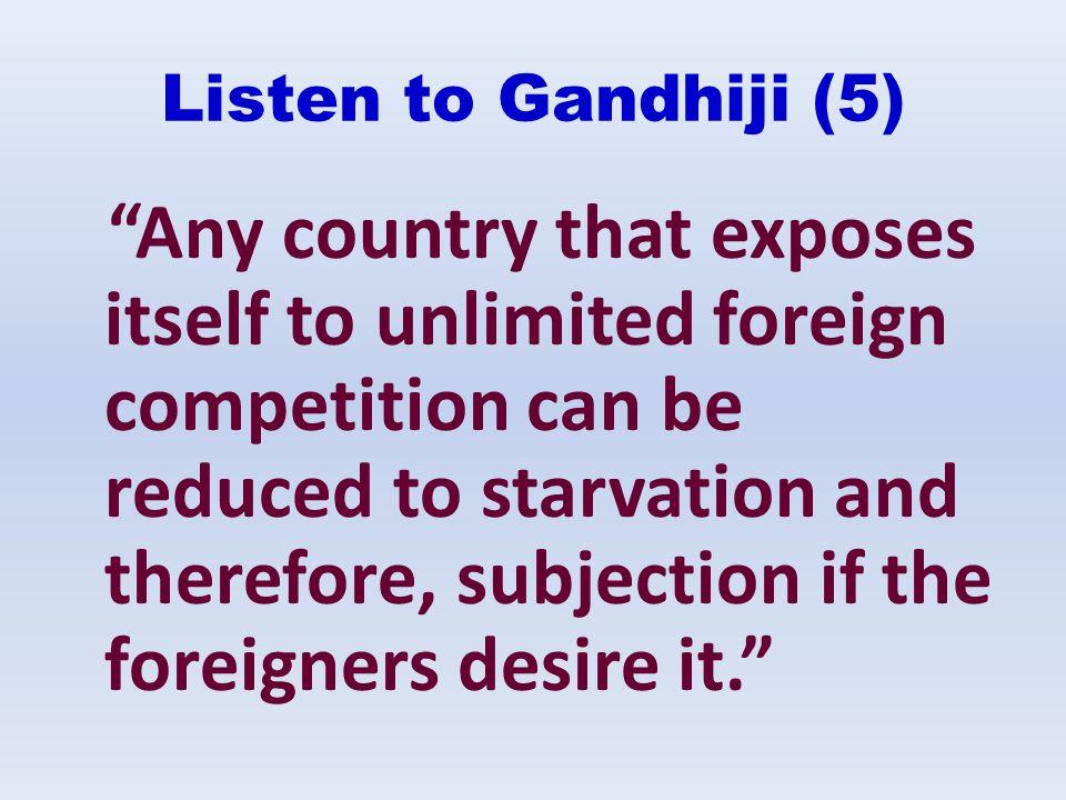Listen to Gandhiji (5)