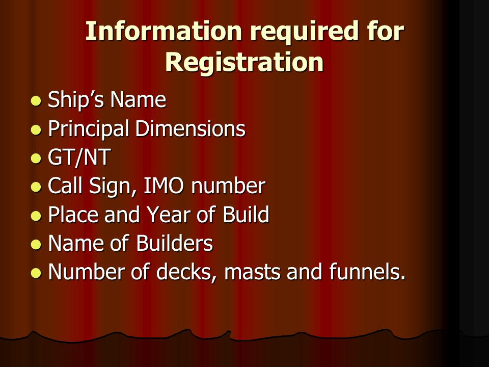 Information required for Registration
