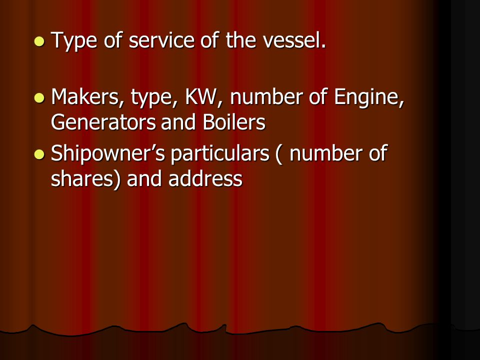 Type of service of the vessel.