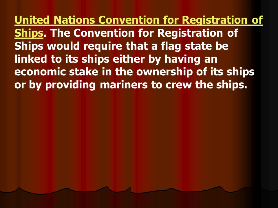 United Nations Convention for Registration of Ships