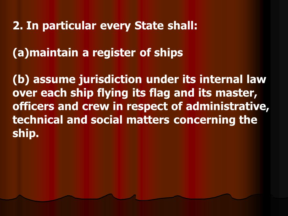 2. In particular every State shall: