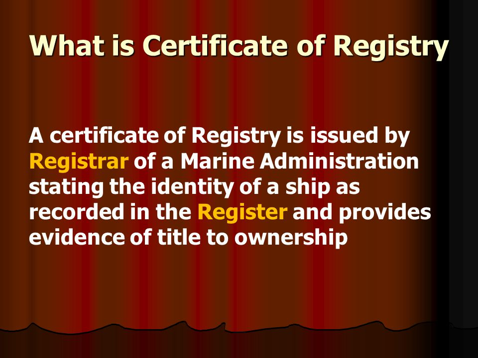 What is Certificate of Registry