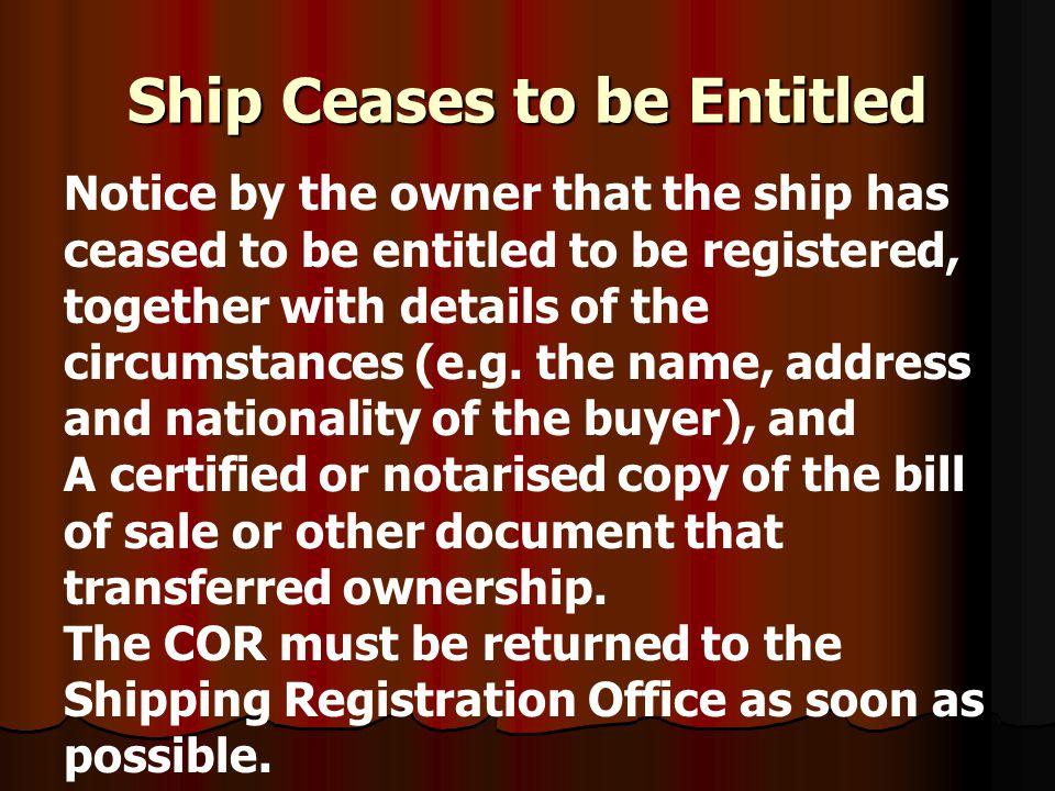 Ship Ceases to be Entitled