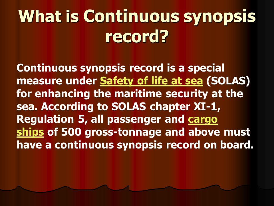 What is Continuous synopsis record