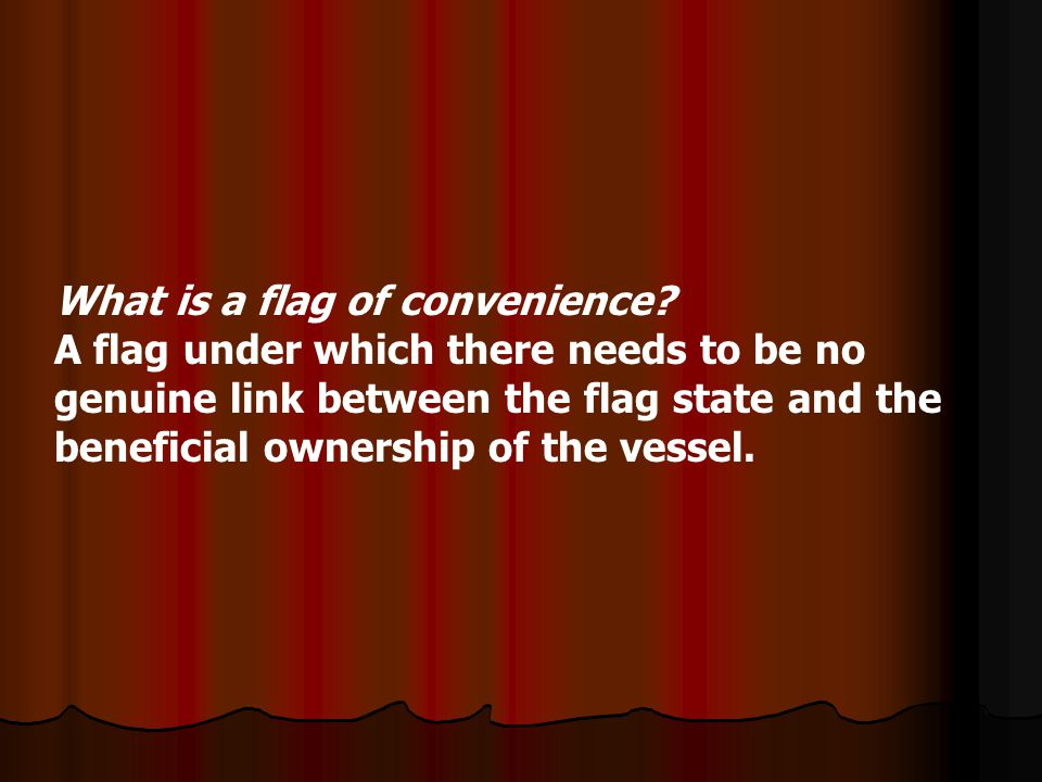 What is a flag of convenience