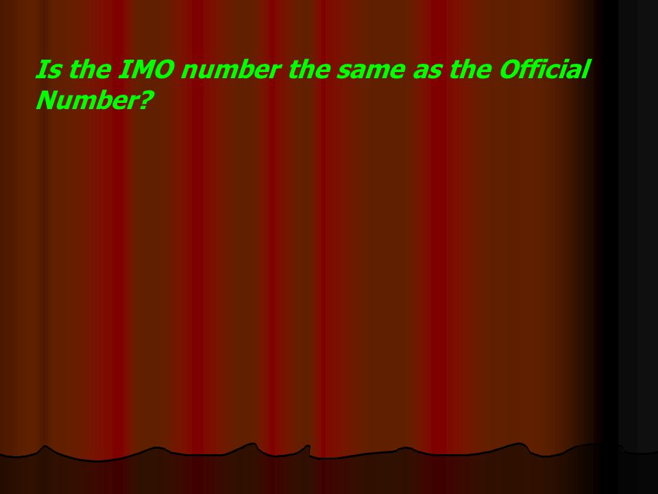 Is the IMO number the same as the Official Number