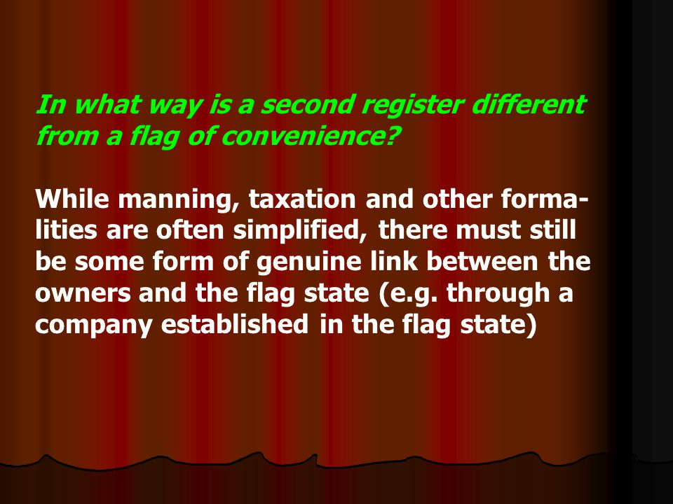 In what way is a second register different from a flag of convenience