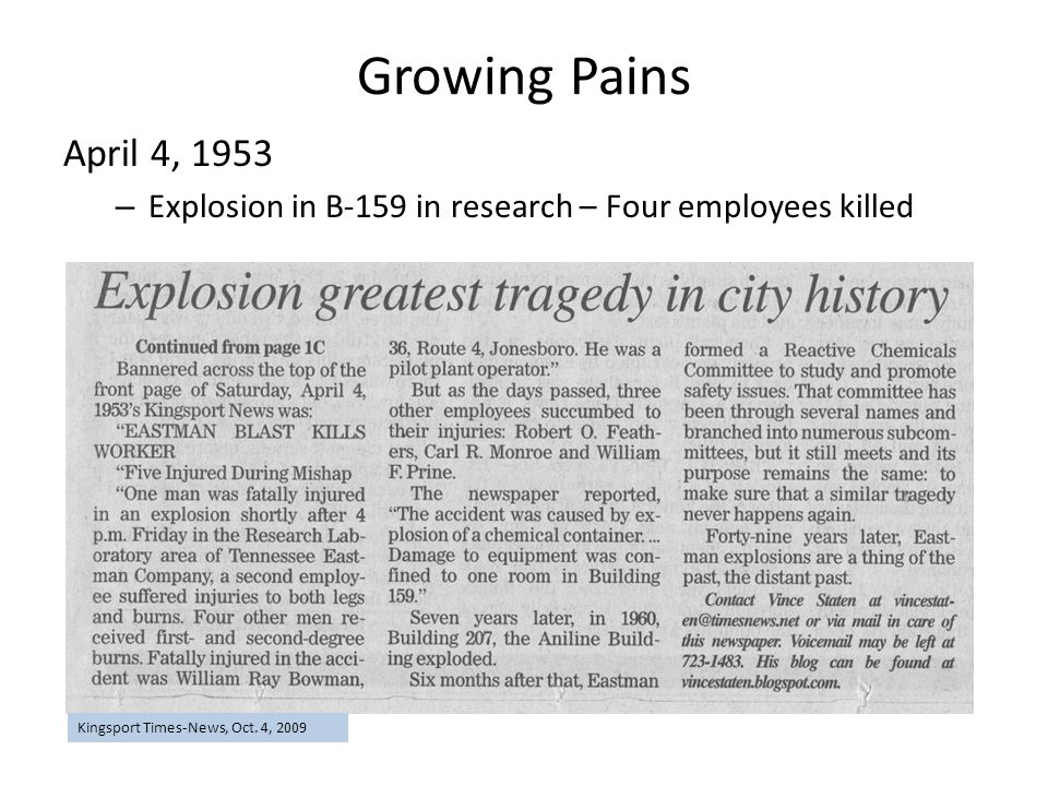 Growing Pains April 4, 1953. Explosion in B-159 in research – Four employees killed.