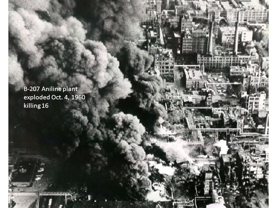B-207 Aniline plant exploded Oct. 4, 1960 killing 16
