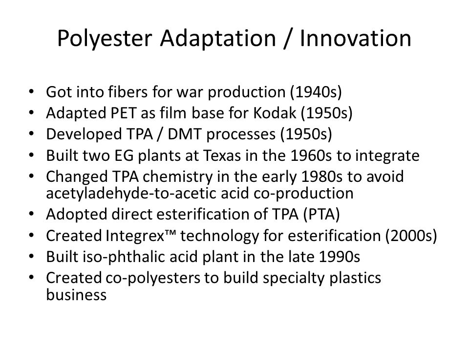 Polyester Adaptation / Innovation