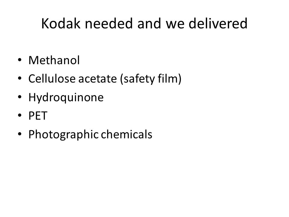 Kodak needed and we delivered
