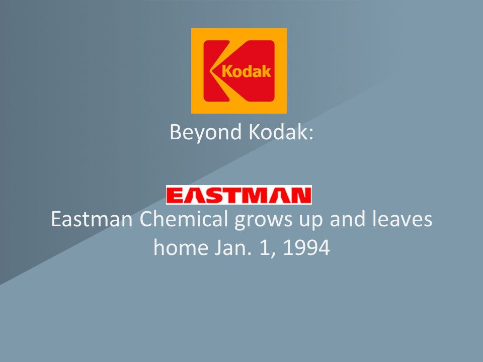 Beyond Kodak: Eastman Chemical grows up and leaves home Jan. 1, 1994