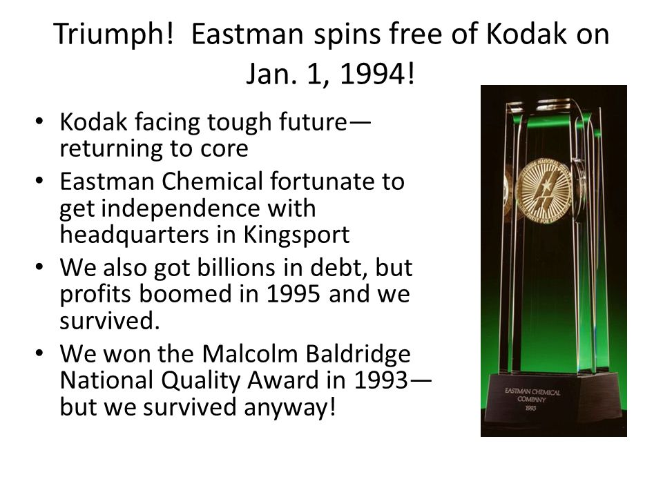 Triumph! Eastman spins free of Kodak on Jan. 1, 1994!