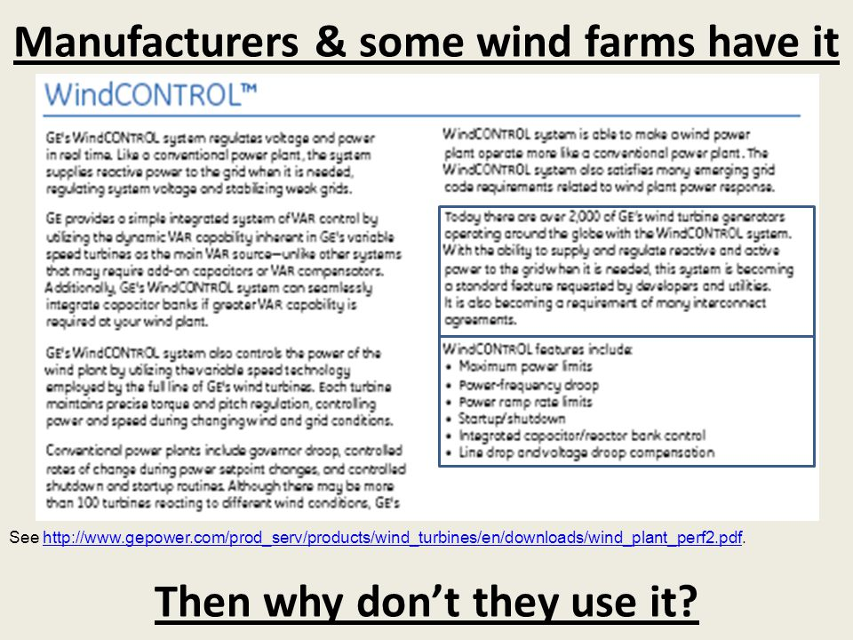 Manufacturers & some wind farms have it
