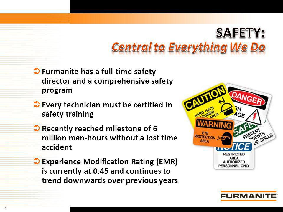 SAFETY: Central to Everything We Do