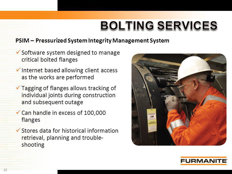 BOLTING SERVICES PSIM – Pressurized System Integrity Management System