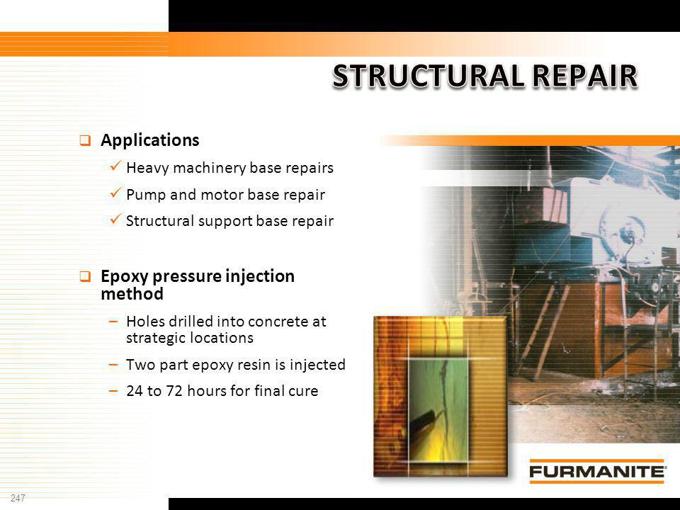 STRUCTURAL REPAIR Applications Epoxy pressure injection method