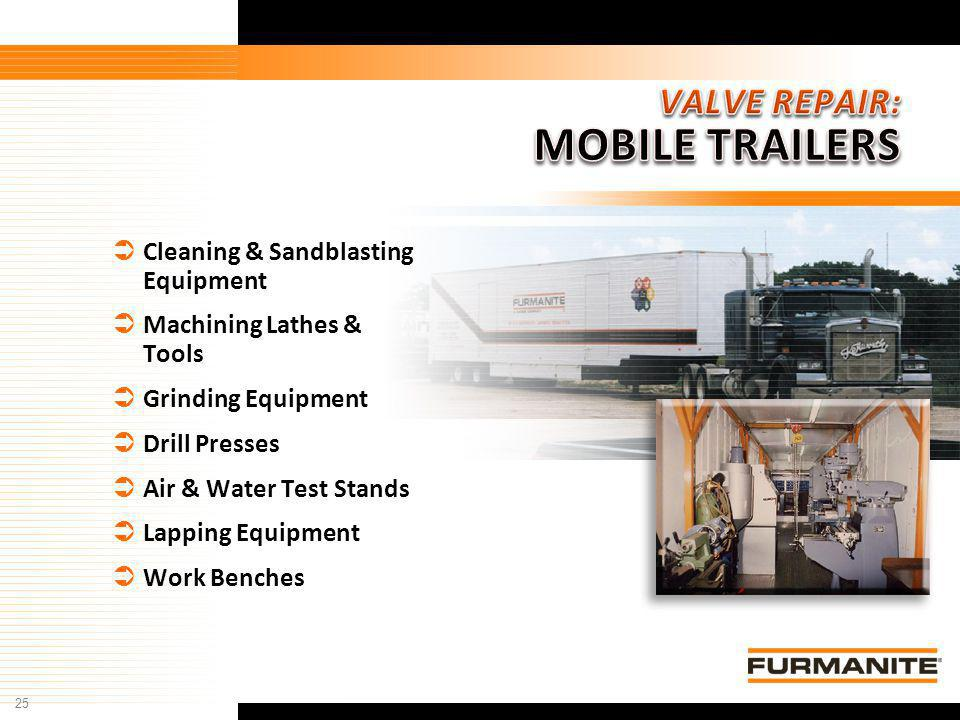 VALVE REPAIR: MOBILE TRAILERS