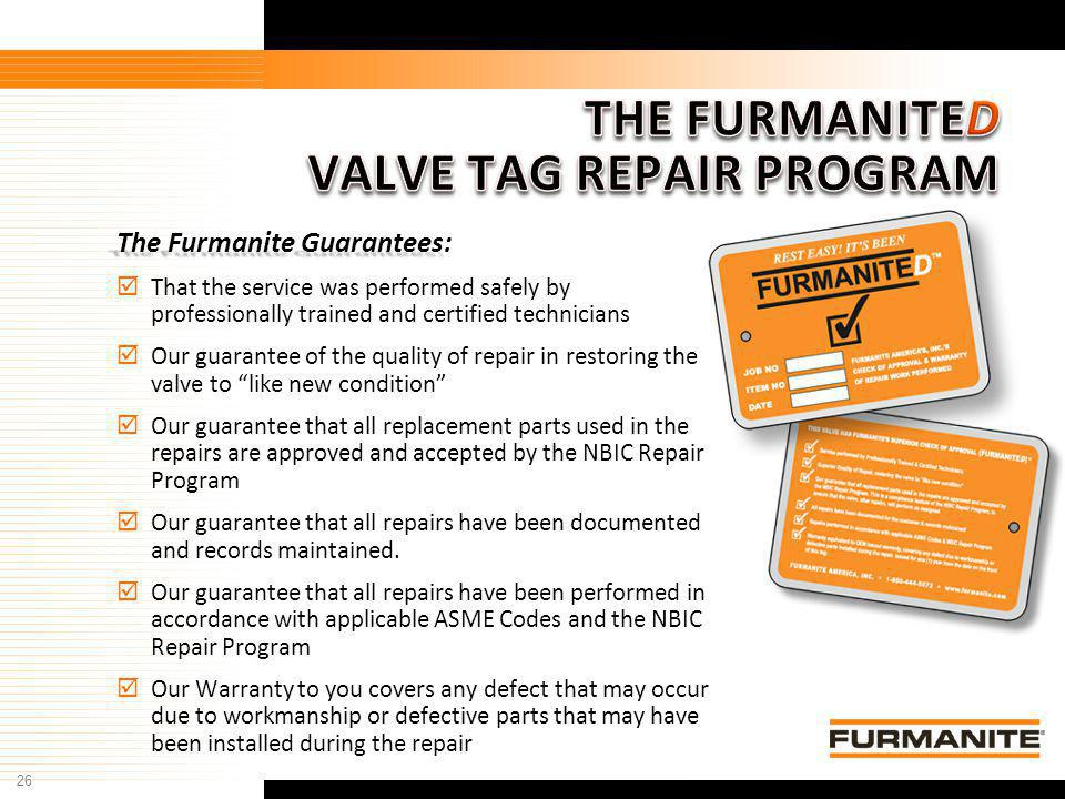THE FURMANITED VALVE TAG REPAIR PROGRAM