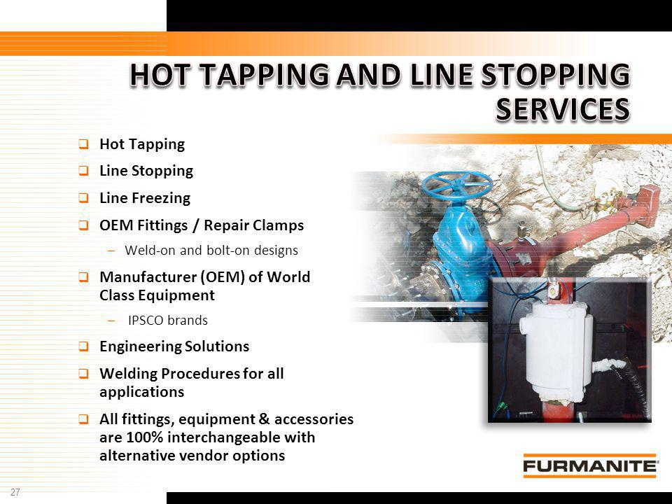 HOT TAPPING AND LINE STOPPING SERVICES