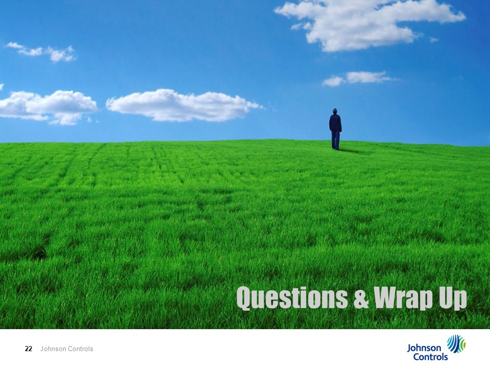 Questions & Wrap Up Johnson Controls