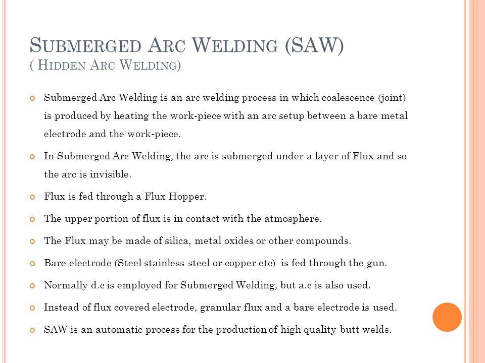 Submerged Arc Welding (SAW) ( Hidden Arc Welding)