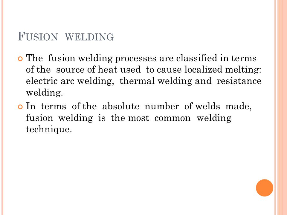 Fusion welding