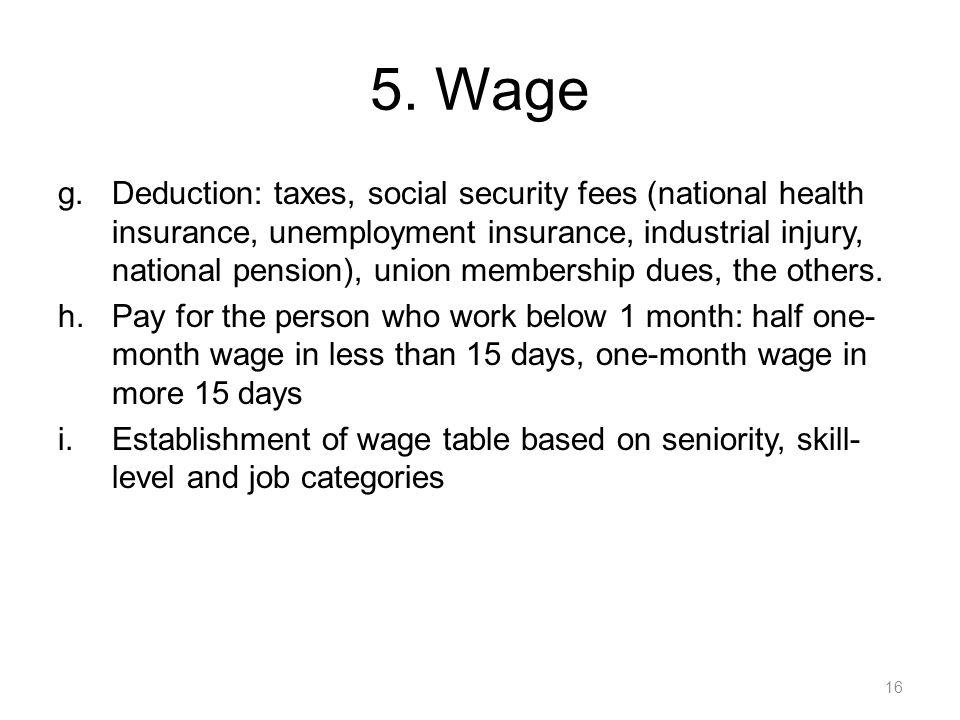 5. Wage