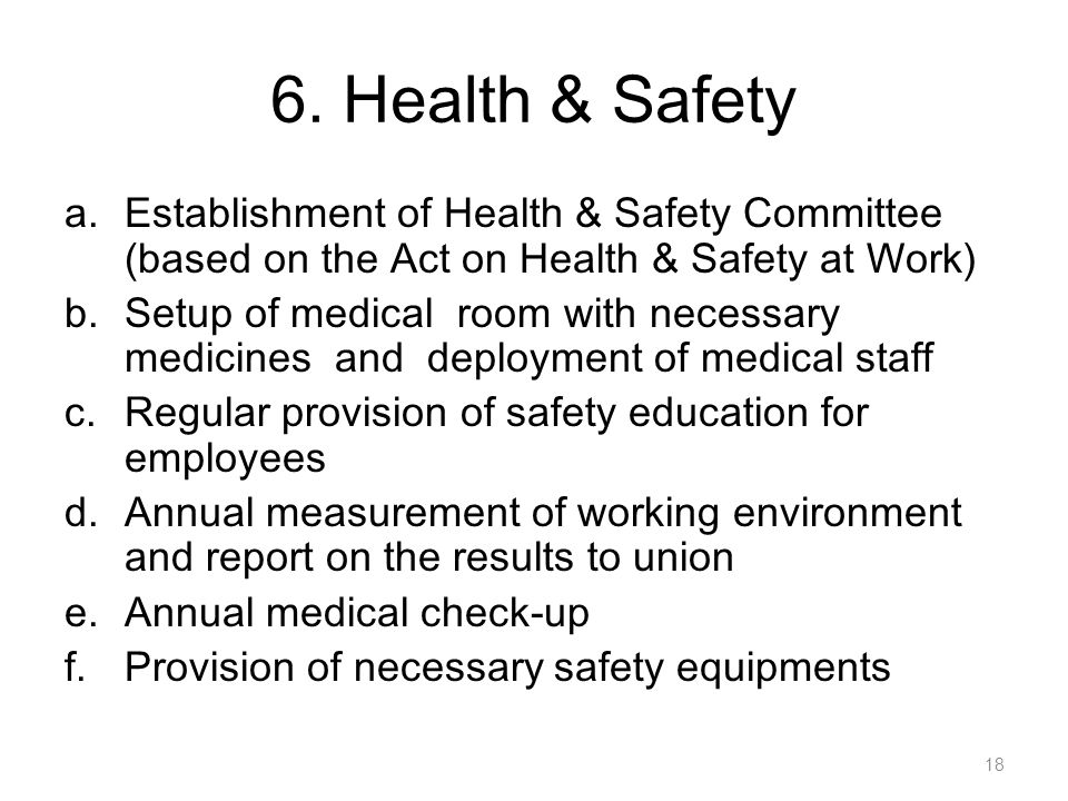6. Health & Safety Establishment of Health & Safety Committee (based on the Act on Health & Safety at Work)