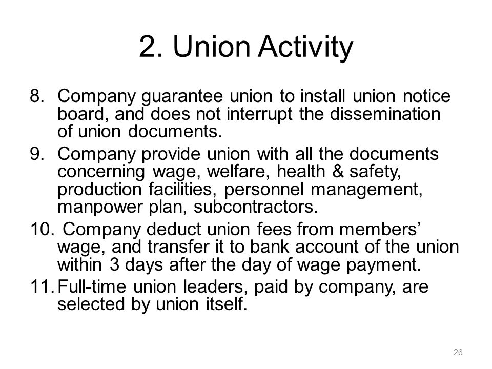2. Union Activity Company guarantee union to install union notice board, and does not interrupt the dissemination of union documents.
