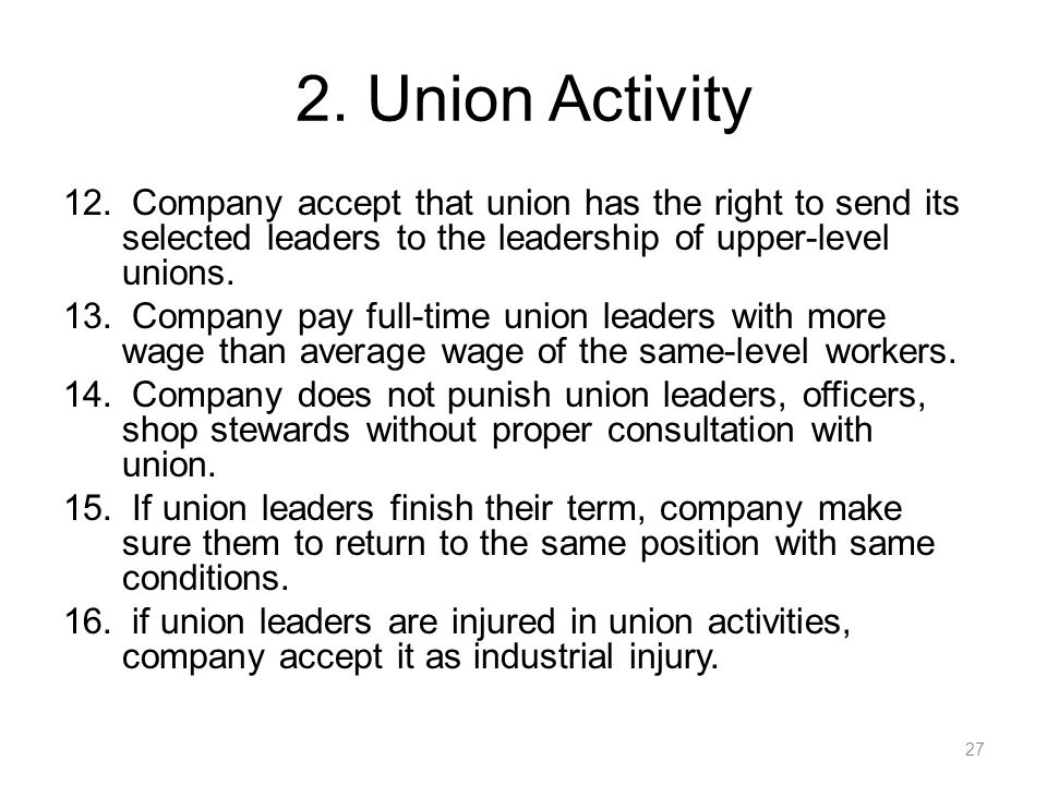 2. Union Activity Company accept that union has the right to send its selected leaders to the leadership of upper-level unions.