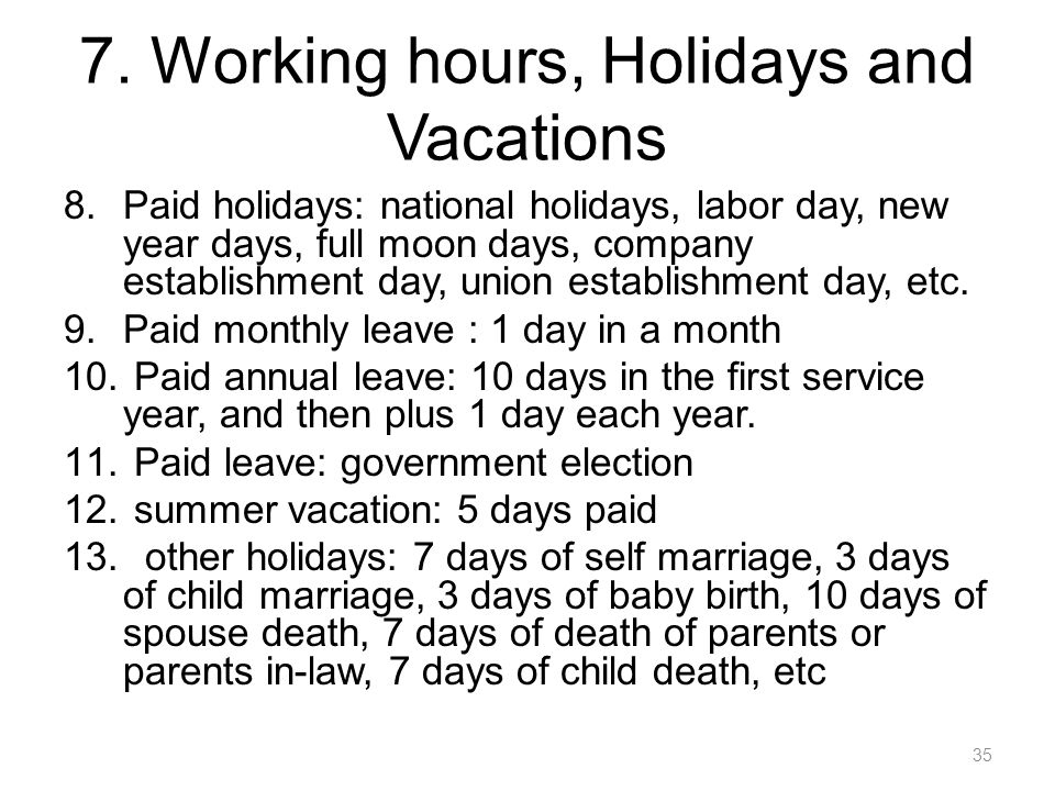 7. Working hours, Holidays and Vacations