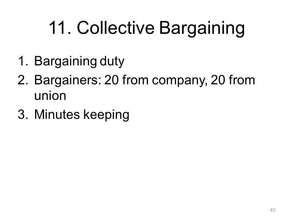 11. Collective Bargaining