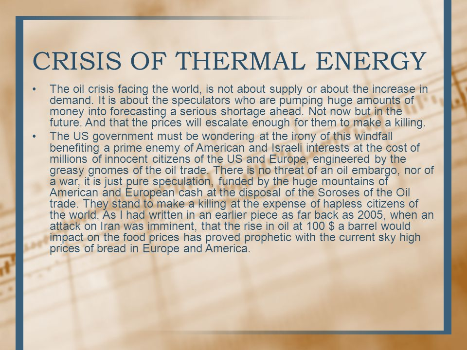 CRISIS OF THERMAL ENERGY
