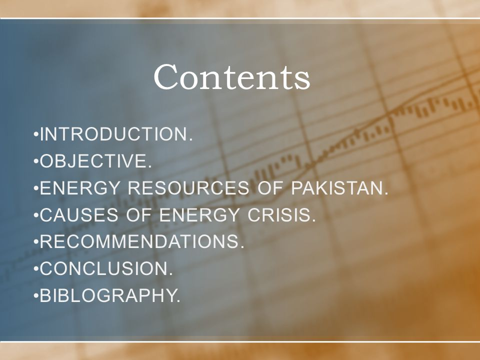 Contents Introduction. Objective. Energy Resources Of Pakistan.